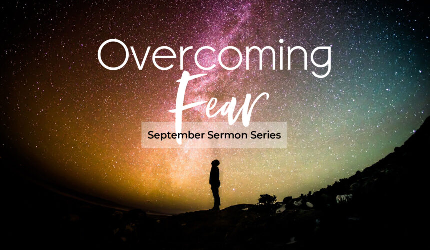 Overcoming Fear: Fear of the future